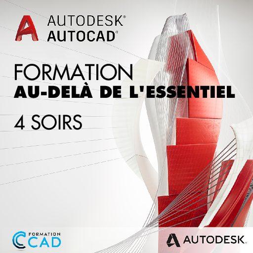 Formation AutoCAD 2D Au-delà de l'Essentiel (4 soirs de semaine)