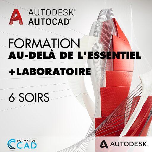 Formation AutoCAD 2D Au-delà de l'Essentiel + laboratoire (6 soirs de semaine)